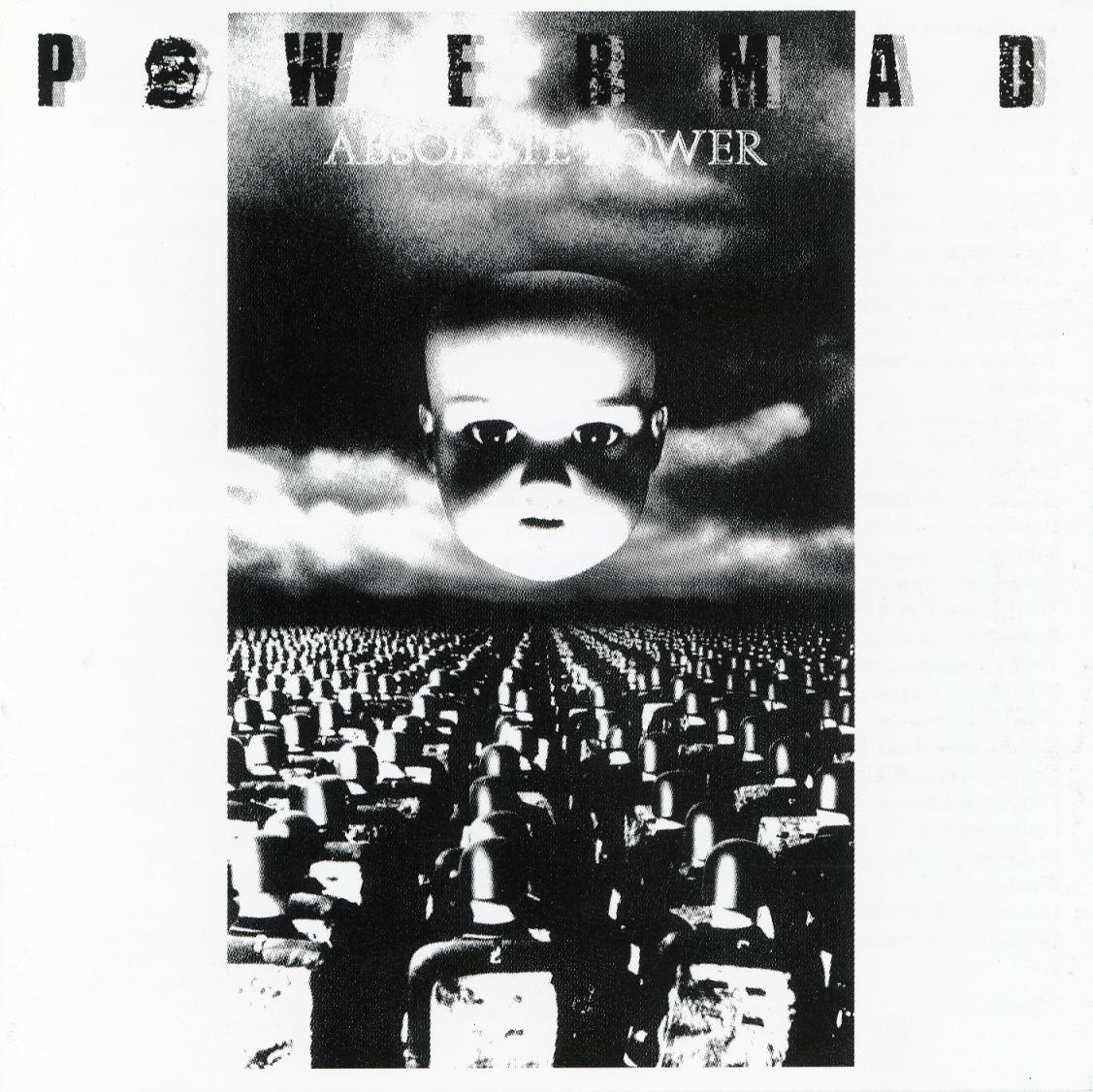 powermad - absolute power
